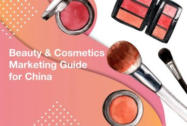 Beauty & Cosmetics Marketing Guide for China