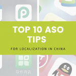 Top 10 ASO tips for Localization in China